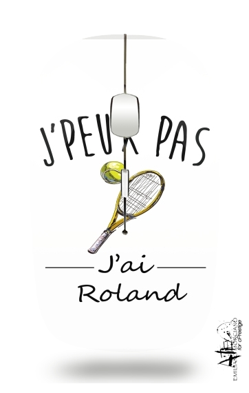 Je peux pas jai roland - Tennis for Wireless optical mouse with usb receiver