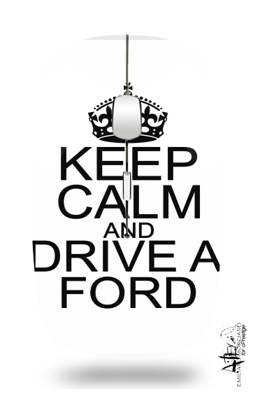 Keep Calm And Drive a Ford for Wireless optical mouse with usb receiver