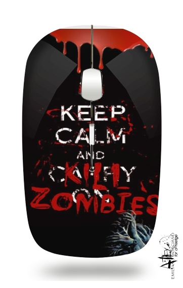 Keep Calm And Kill Zombies for Wireless optical mouse with usb receiver
