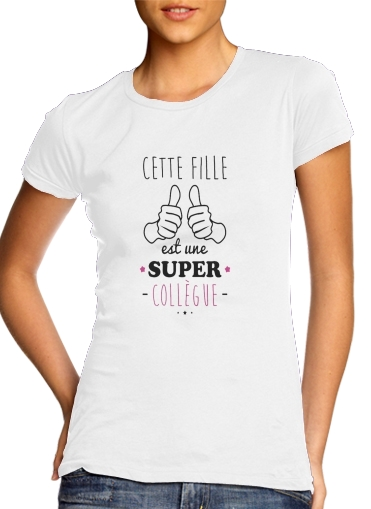woment Cette Fille Est Une Super Collegue T-Shirts