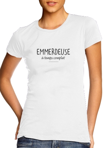 Emmerdeuse a temps complet for Women's Classic T-Shirt