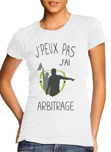 T-Shirts Je peux pas jai Arbitrage