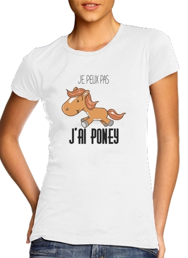 Je peux pas jai poney for Women's Classic T-Shirt
