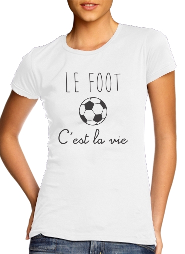 T-Shirts Le foot cest la vie