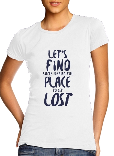 Let's find some beautiful place for Women's Classic T-Shirt