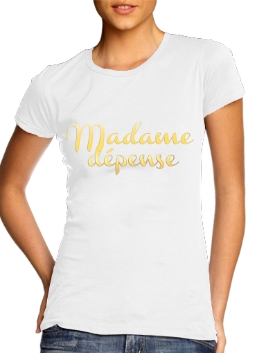 Madame dépense for Women's Classic T-Shirt