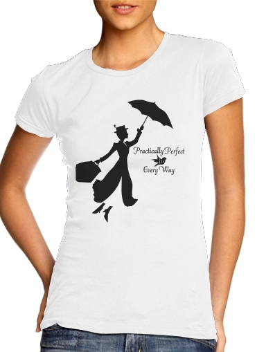 woment Mary Poppins Perfect in every way T-Shirts