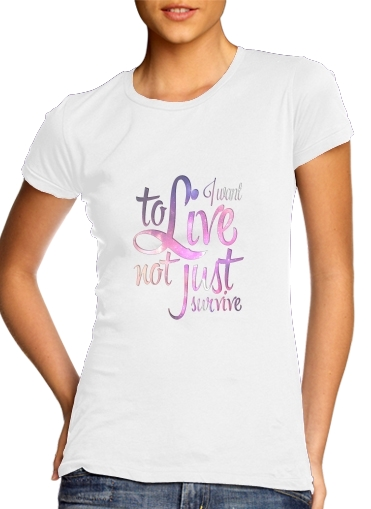 Not just survive for Women's Classic T-Shirt