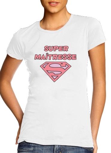 T-Shirts Super maitresse