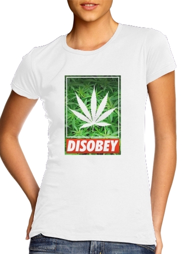 woment Weed Cannabis Disobey T-Shirts