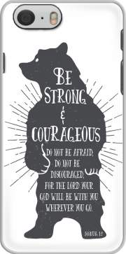 Be Strong and courageous Joshua 1v9 Bear Iphone 6 4.7 Case