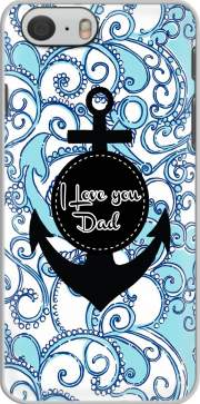 Blue Water - I love you Dad Case for Iphone 6 4.7