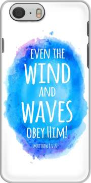 Even the wind and waves Obey him Matthew 8v27 Iphone 6 4.7 Case
