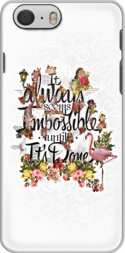 It always seems impossible until It's done Case for Iphone 6 4.7