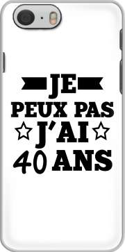 Je peux pas jai 40 ans Case for Iphone 6 4.7