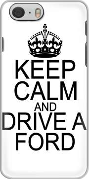 Keep Calm And Drive a Ford Iphone 6 4.7 Case