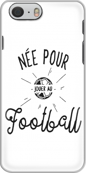 Case Nee pour jouer au football for Iphone 6 4.7