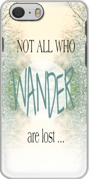 Not All Who wander are lost Case for Iphone 6 4.7