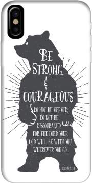 Be Strong and courageous Joshua 1v9 Bear Case for Iphone X / Iphone XS