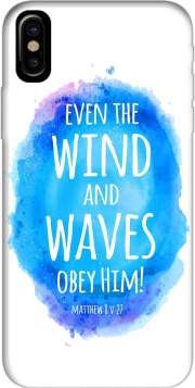 Even the wind and waves Obey him Matthew 8v27 Case for Iphone X / Iphone XS