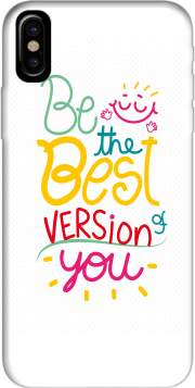 Quote : Be the best version of you Iphone X / Iphone XS Case