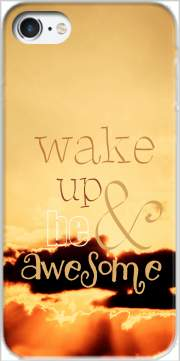Be awesome Case for Iphone 7 / Iphone 8
