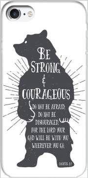 Be Strong and courageous Joshua 1v9 Bear Case for Iphone 7 / Iphone 8