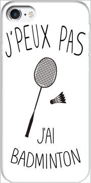 Je peux pas jai badminton for Iphone 7 / Iphone 8