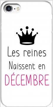 Les reines naissent en decembre Case for Iphone 7 / Iphone 8