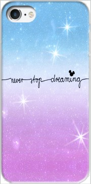 Never Stop dreaming Case for Iphone 7 / Iphone 8