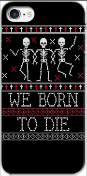 We born to die Ugly Halloween Case for Iphone 7 / Iphone 8
