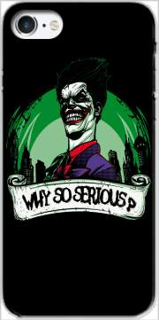 Why So Serious ?? for Iphone 7 / Iphone 8