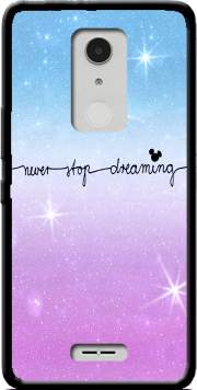 Never Stop dreaming Case for Alcatel A3 XL