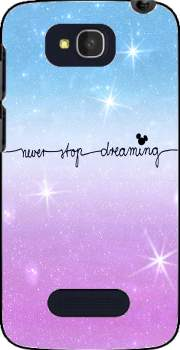 Never Stop dreaming Case for Alcatel One Touch Pop C7