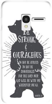 Be Strong and courageous Joshua 1v9 Bear Alcatel Pixi 3 4.5 3G 4027X Case
