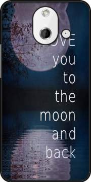 I love you to the moon and back Case for HTC One (E8)