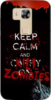 Keep Calm And Kill Zombies Case for Huawei G8