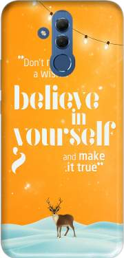 Believe in yourself Case for Huawei Mate 20 Lite