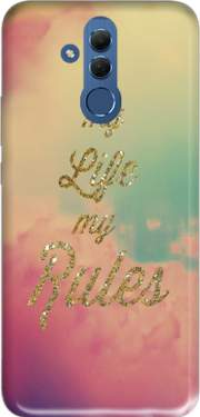 My life My rules Case for Huawei Mate 20 Lite