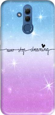 Never Stop dreaming Case for Huawei Mate 20 Lite