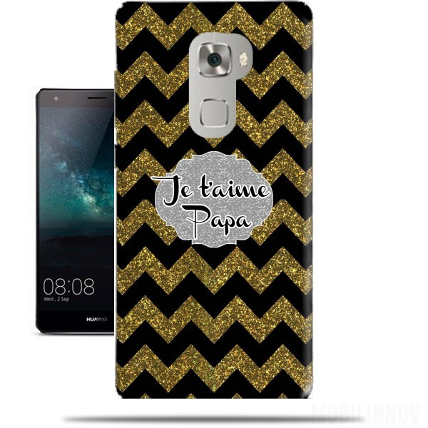 Case chevron gold and black - Je t'aime Papa for Huawei Mate S