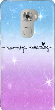 Never Stop dreaming Case for Huawei Mate S
