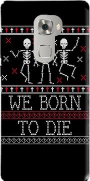 We born to die Ugly Halloween Huawei Mate S Case