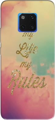 My life My rules Case for Huawei Mate 20 Pro