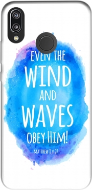 Even the wind and waves Obey him Matthew 8v27 Case for Huawei P20 Lite / Nova 3e