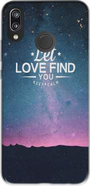 Let love find you! Case for Huawei P20 Lite