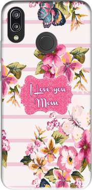 Pink floral Marinière - Love You Mom Case for Huawei P20 Lite / Nova 3e