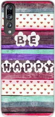 Be Happy Hippie Case for Huawei P20 Pro / Plus