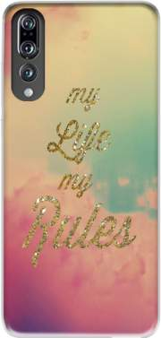 My life My rules Case for Huawei P20 Pro / Plus