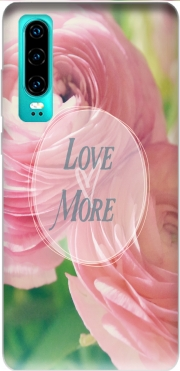 Love More Case for Huawei P30